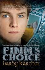 Finn's Choice