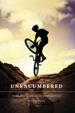 Unencumbered:  Poems of a Youthful Soul's Empowerment