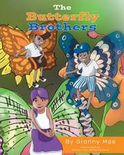 The Butterfly Brothers