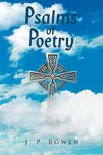 Psalms of Poetry
