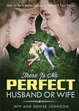There Is No Perfect Husband or Wife:  Strangers