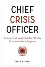 Chief Crisis Officer:  Running Point in the Face of Unexpected Events