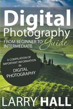 Digital Photography Guide