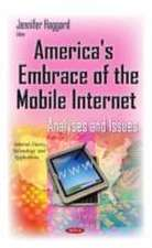 America's Embrace of the Mobile Internet