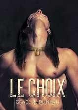 Le Choix:  Books 1 and 2