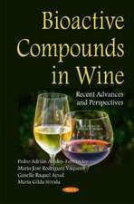 Bioactive Compounds in Wine: Recent Advances & Perspectives