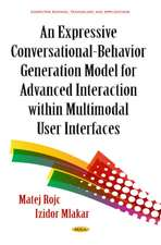Expressive Conversational-Behavior Generation Models for Advanced Interaction within Multimodal User Interfaces