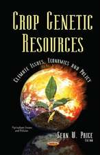 Crop Genetic Resources: Climate Issues, Economics & Policy