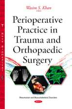 Perioperative Practice in Trauma & Orthopaedic Surgery
