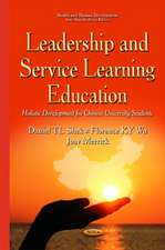 Leadership & Service Learning Education: Holistic Development for Chinese University Students