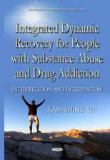 Integrated Dynamic Recovery for People with Substance Abuse and Drug Addiction: Interpretation & Intervention