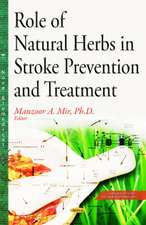 Role of Natural Herbs in Stroke Prevention & Treatment