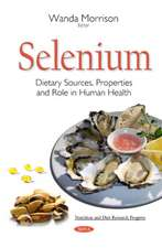 Selenium: Dietary Sources, Properties & Role in Human Health
