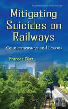 Mitigating Suicides on Railways: Countermeasures & Lessons