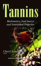 Tannins: Biochemistry, Food Sources & Nutritional Properties