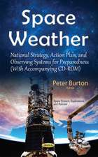 Space Weather: National Strategy, Action Plan, & Observing Systems for Preparedness