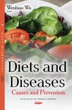 Diets & Diseases: Causes & Prevention