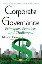 Corporate Governance: Principles, Practices & Challenges