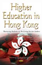 Higher Education in Hong Kong: Nurturing Students to be Caring Service Leaders