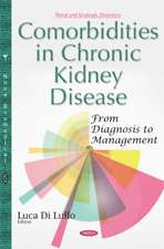Comorbidities in Chronic Kidney Disease: From Diagnosis to Management