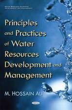 Principles & Practices of Water Resources Development & Management