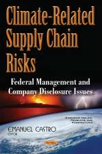 Climate-Related Supply Chain Risks: Federal Management & Company Disclosure Issues