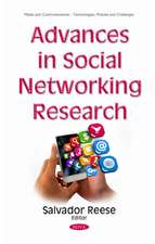 Advances in Social Networking Research
