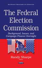 Federal Election Commission: Background, Issues & Campaign Finance Oversight