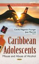 Caribbean Adolescents: Misuse & Abuse of Alcohol
