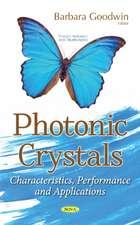 Photonic Crystals: Characteristics, Performance & Applications