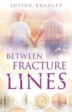 Between Fracture Lines
