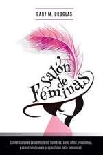 Salon de Feminas:  An Overview of the System