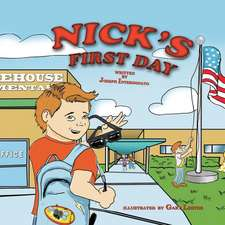 Nick's First Day