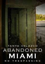 Abandoned Miami: No Trespassing