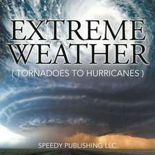 Extreme Weather (Tornadoes to Hurricanes):  How to Save the Sinking Marriage