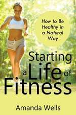 Starting a Life of Fitness