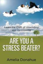 Are You a Stress Beater?