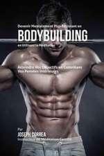 Devenir Mentalement Plus Résistant en Bodybuilding en Utilisant la Méditation