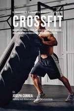 Il programma di allenamento di forza completo per il Cross fit