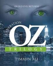 Generation Oz Trilogy