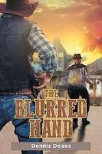 The Blurred Hand