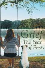 Grief, The Year of Firsts