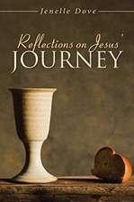 Reflections on Jesus' Journey