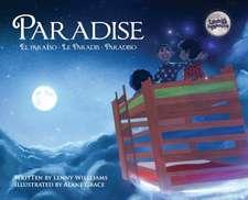 Paradise: El Paraíso, Le Paradis, Paradiso