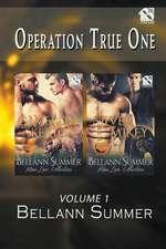 Operation True One, Volume 1 [Cameron and Keaton