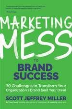 Marketing Mess to Brand Success