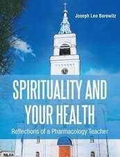 Spirituality and Your Health