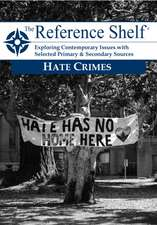 Reference Shelf: Hate Crimes