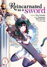Reincarnated as a Sword (Manga) Vol. 1