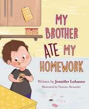 My Brother Ate My Homework